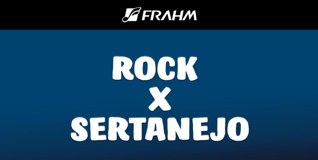 O ROCK E O SERTANEJO – O mesmo lado das duas moedas